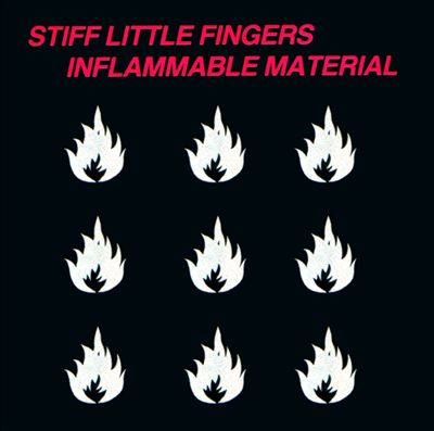 Stiff Little Fingers 1979 Album, Inflammable Materials