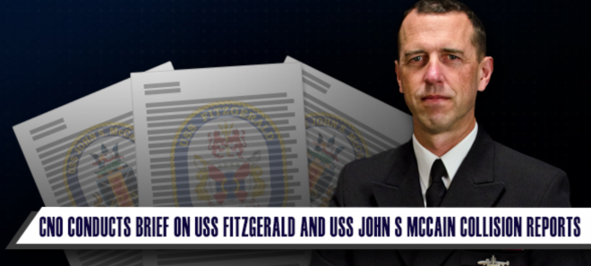 VIDEO: CNO Richardson Briefs Results of McCain, Fitzgerald Collisions, Comprehensive Review