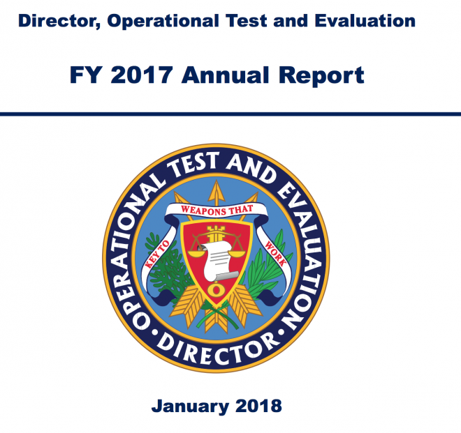 Pentagon's Director, Operational Test & Evaluation 2017 Annual Report