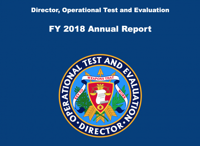 Pentagon's Director, Operational Test & Evaluation 2018 Annual Report