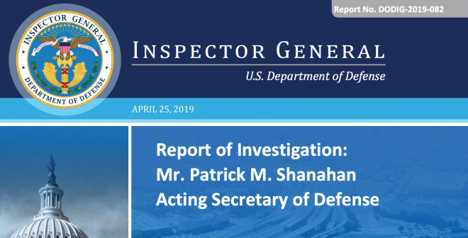 DoD Inspector General Report on Acting SECDEF Shanahan