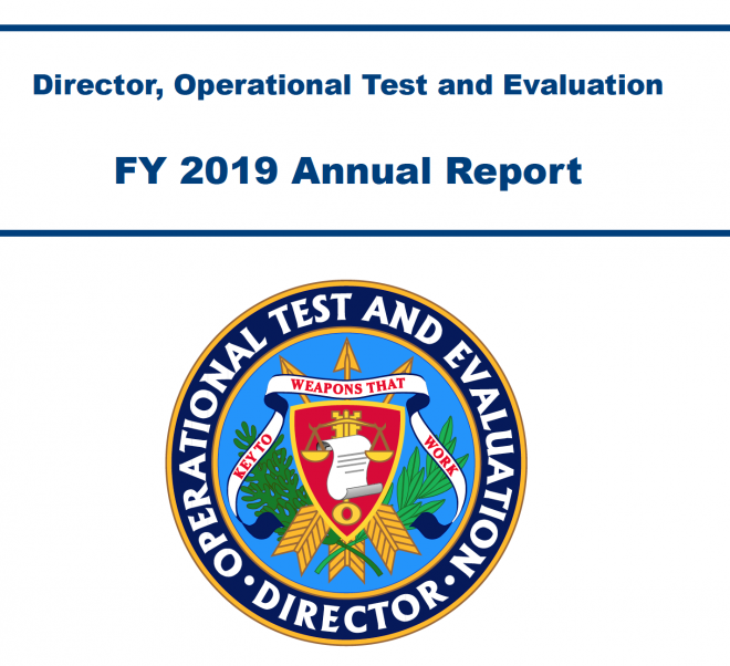 Pentagon's Director, Operational Test & Evaluation 2019 Annual Report