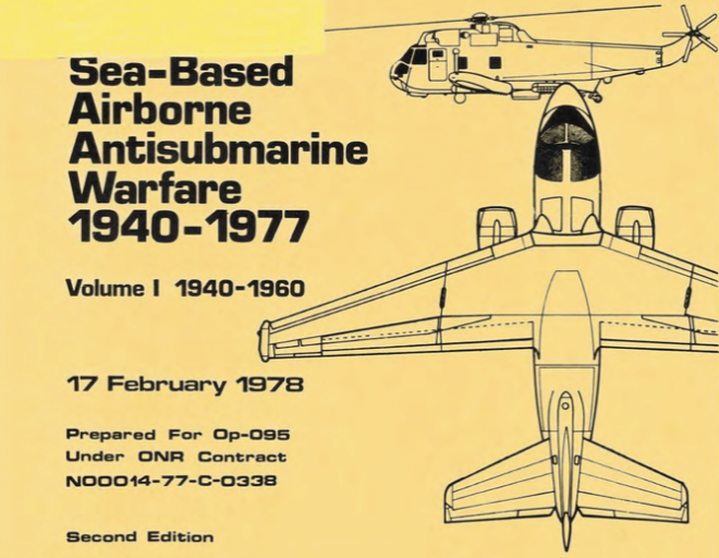 The History of Sea-Based Airborne Antisubmarine Warfare: 1940-1977